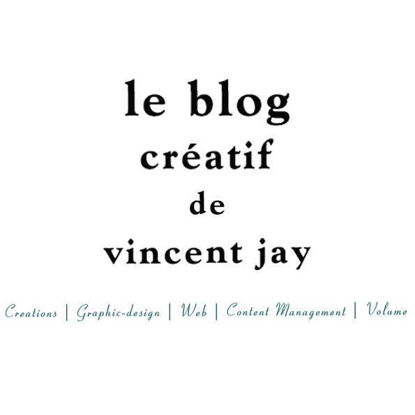Accueil du blog creatif de Vincent Jay